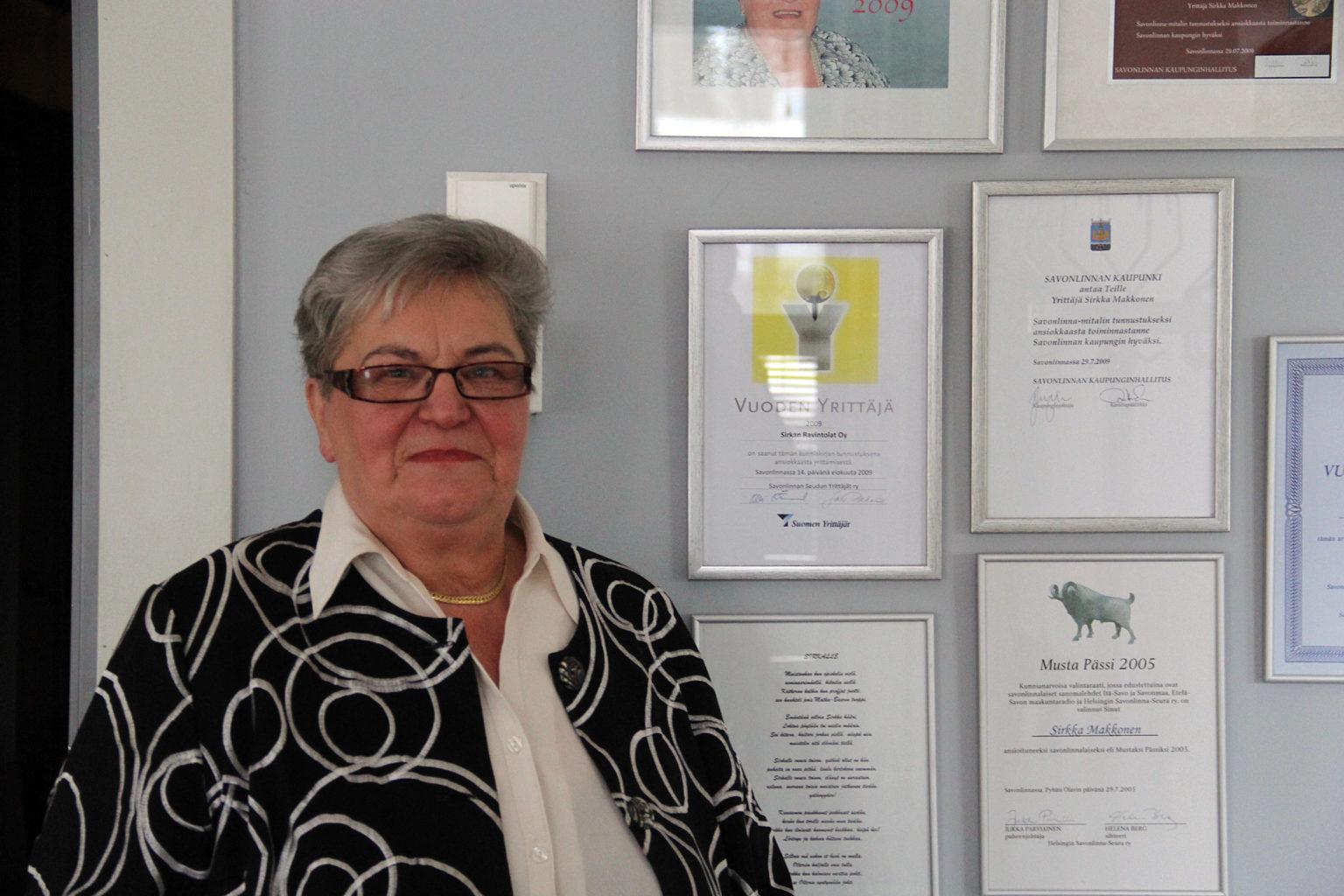 Sirkka tunnetaan Savonlinnassa ahkerana yrittäjänä. Tunnustuspalkintojakin on vuosien saatossa tullut useita.